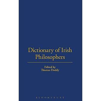 Dictionary of Irish Philosophers by Duddy & Thomas