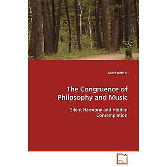 La congruenza di filosofia e musica armonia silenziosa e nascosta contemplazione di Richter & Goetz