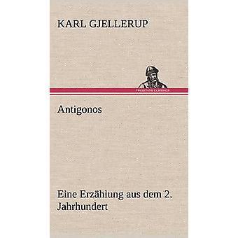 Antigonos por Gjellerup y Karl