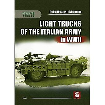 Light Trucks of the Italian Army in WWII (Green Series)