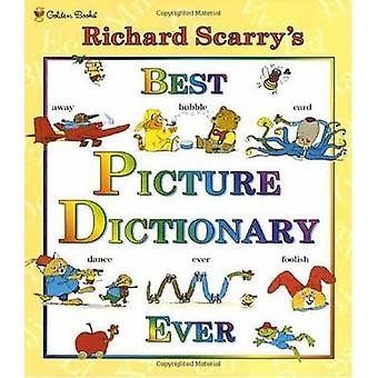 Richard Scarry's Best Picture Dictionary Ever (De Luxe edition) by Ri