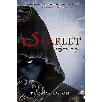 Skarlet - Part One of the Vampire Trinity by Thomas Emson - 9780312621