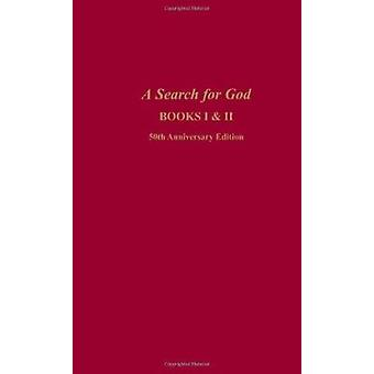 A Search for God - Bks. 1 & 2  (50th Anniversary edition) by Edgar Cay