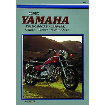 Yamaha XS1100 Fours - 1978-81 - Clymer Workshop Manual (2nd) by E. Sco
