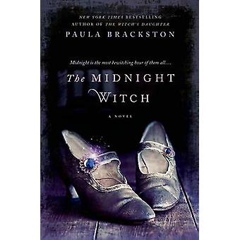 The Midnight Witch by Paula Brackston - 9781250063298 Book