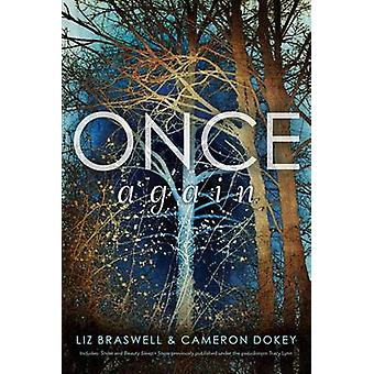 Once Again - Snow; Beauty Sleep by Cameron Dokey - Liz Braswell - 9781