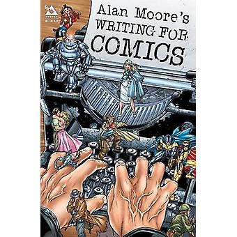 Writing for Comics - v. 1 by Alan Moore - Jacen Burrows - 978159291012
