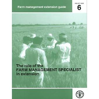 The Role of the Farm Management Specialists in Extension by David Kah