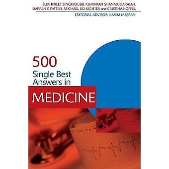 500 Single Best Answers in Medicine di Sukhpreet Singh Dubb