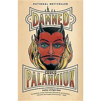 Damned by Chuck Palahniuk - 9780307476531 Book