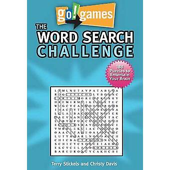 Go!Games - The Word Search Challenge by Terry H. Stickels - Christy Da