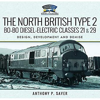 North British Type 2 BoBo DieselElectric Classes 21  29 by Anthony P Sayer