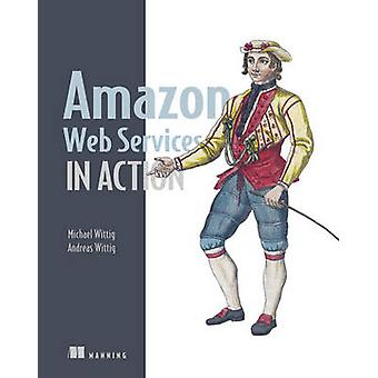 Amazon Web Services in Action par Andreas Wittig