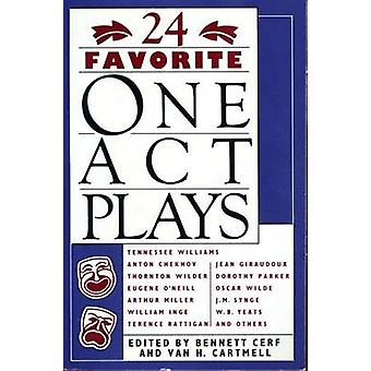 24 Favorite One Act Plays by Edited by Bennett Cerf & Edited by Van H Cartmell