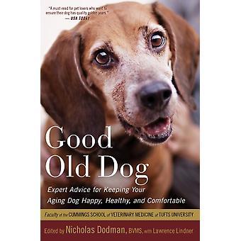 Good Old Dog by Dodman & Nicholas H.Lindner & Lawrence