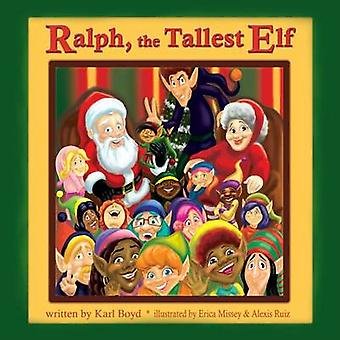 Ralph The Tallest Elf by Boyd & Karl