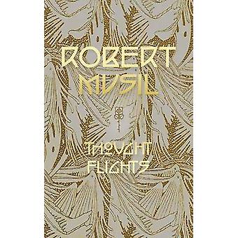 Thought Flights by Musil & Robert