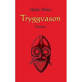 Tryggvason by Hima & Hjki