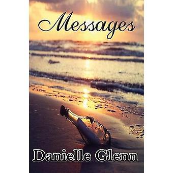 Messages by Glenn & Danielle