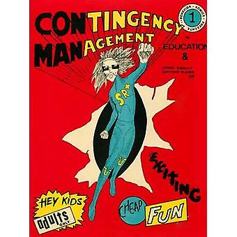 Contingency Management in Education by W. Malott & Richard
