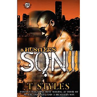 A Hustlers Son 2 The Cartel Publications Presents by Styles & T