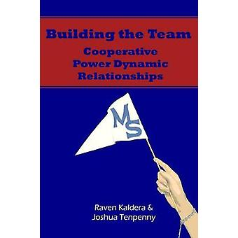 Building The Team by Tenpenny & Joshua