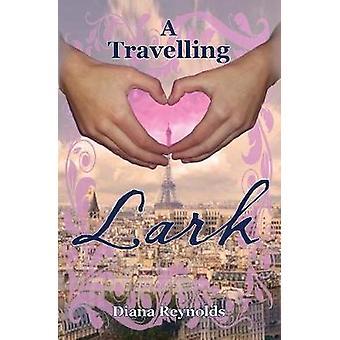 A Travelling Lark by Reynolds & Diana