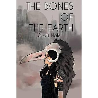 The Bones of the Earth by Hale & Scott
