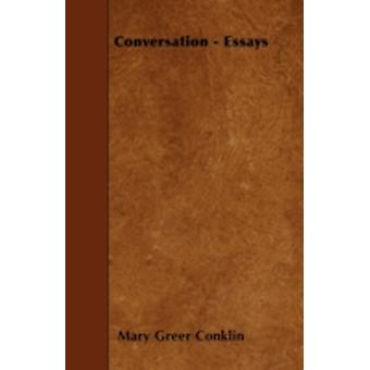 Conversation  Essays by Conklin & Mary Greer