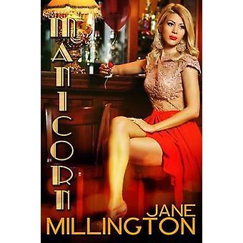 Manicorn by Millington & Jane