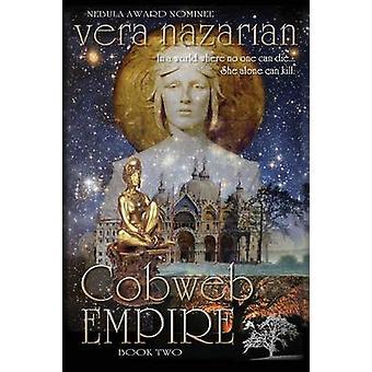 Cobweb Empire by Nazarian & Vera