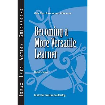 Becoming a More Versatile Learner by Dalton & Maxine A.