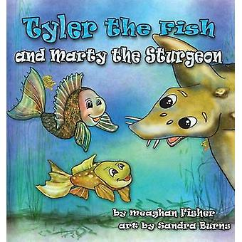 Tyler the Fish and Marty the Sturgeon by Fisher & Meaghan