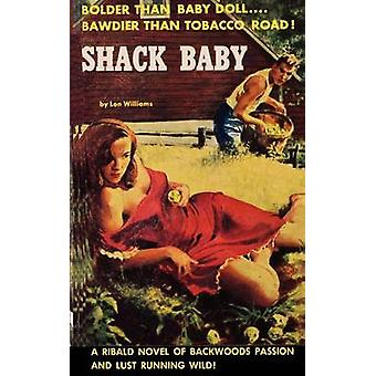 Shack Baby by Williams & Lon