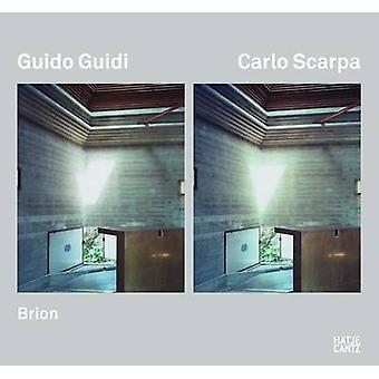Guido Guidi Scarpa - Brion-Vega by Antonello Frongia - 9783775726245 B