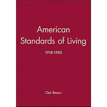 American Standards of Living The Dakota and Lakota Nations by Brown & Clair