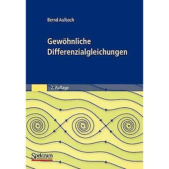 Gewhnliche Differenzialgleichungen by Aulbach & Bernd