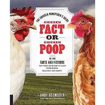 Kip feit of kip kak - The Chicken Whisperer gids aan de fa
