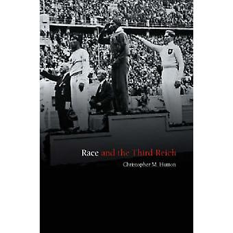 Race and the Third Reich by Christopher M. Hutton - 9780745631769 Book