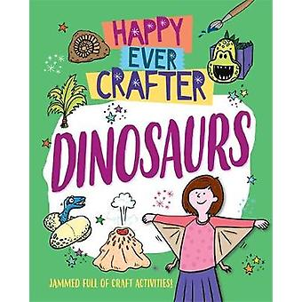 Happy Ever Crafter - Dinosauri di Annalees Lim - 9781526307583 Libro