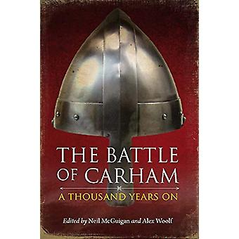 The Battle of Carham - A Thousand Years On by Neil McGuigan - 97819109