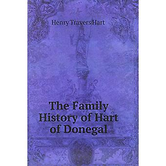 The Family History of Hart of Donegal - 9785878945066 Book