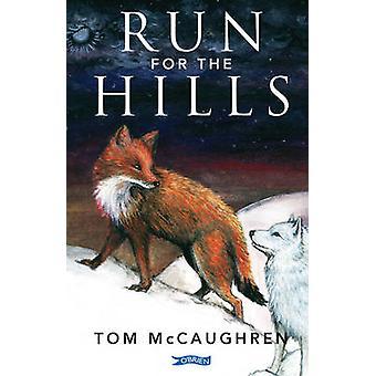 Lopen voor de heuvels door Tom McCaughren - Rebecca Atkinson - 978184717876