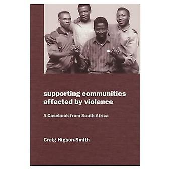Apoio às comunidades afetadas pela violência: um Casebook da África do Sul