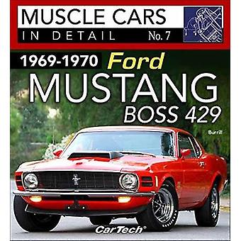 19691970 Ford Mustang Boss 429 Muscle Cars in Detail No. 7 by Daniel Burrill
