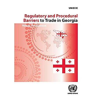 Regulatorische und verfahrenstechnische Handelshemmnisse in Georgien - Bedarfsbewertung