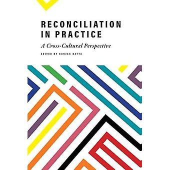 Reconciliation in Practice by Ranjan Datta - 9781773631707 Book