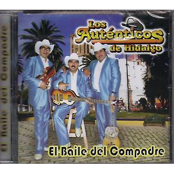 Autenticos De Hidalgo - Baile Del Compadre [CD] USA import