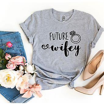 Viitorul Wifey T-shirt