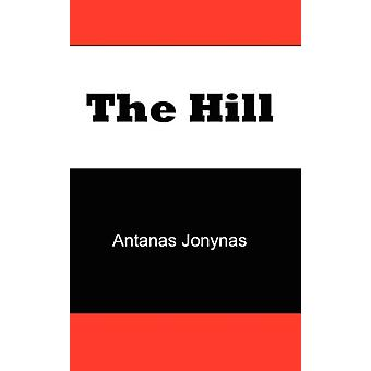 The Hill - The Story of a Teenage Lithuanian Boy During Second World W